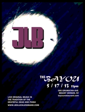 JLB 5/17 @ The Bayou