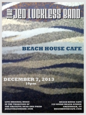 JLB 12/7 @ Beach House Cafe, Greenwich, CT
